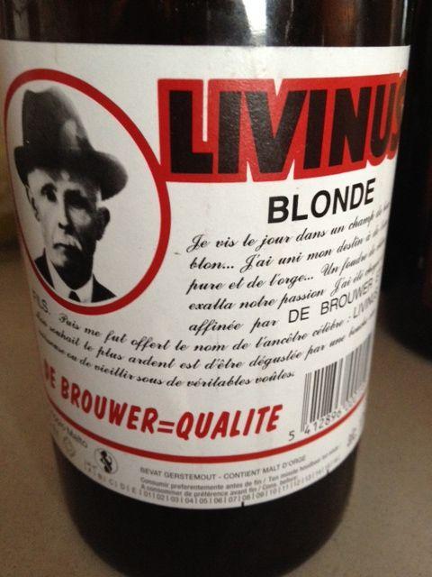 Livinus Blonde  Brewed by Van Eecke Style: Belgian Strong Ale Poperinge-Watou, Belgium
