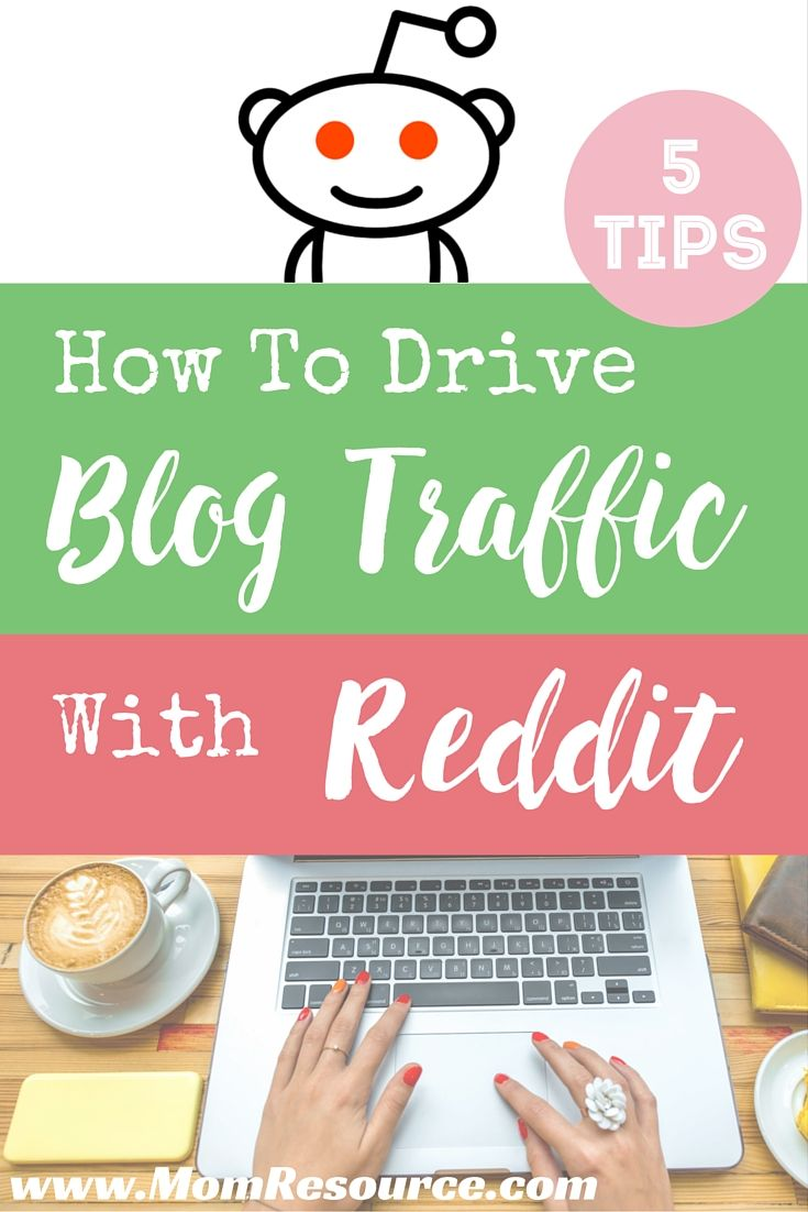 5 Tips To Drive Blog Traffic With Reddit