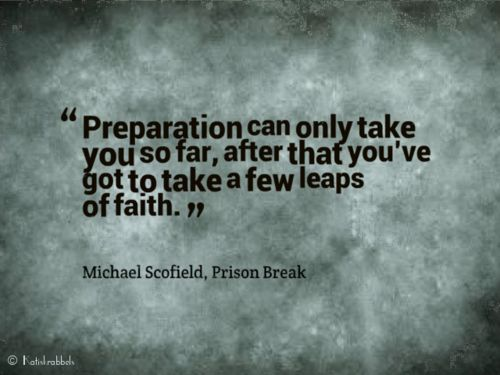 Quote from Michael Scofield, Prison Break