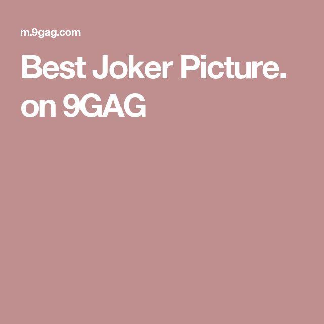 Best Joker Picture. on 9GAG