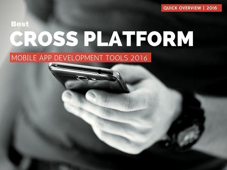 Top Cross Platform #mobile App #development Tools 2016