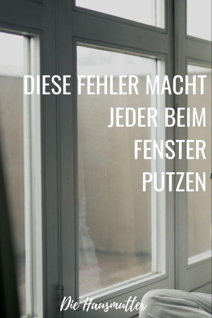 Fenster Richtig Putzen Richtig Putzen Fenster Putzen Und Aufraumen Und Putzen