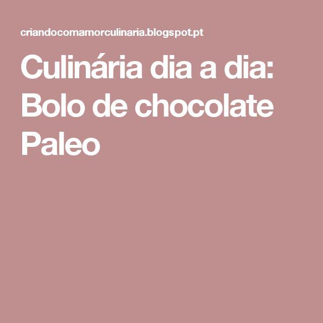 Culinária dia a dia: Bolo de chocolate Paleo