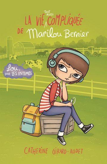 La vie tout aussi compliquée de Marilou Bernier, hors série -tome N°2_Lou pour les intimes