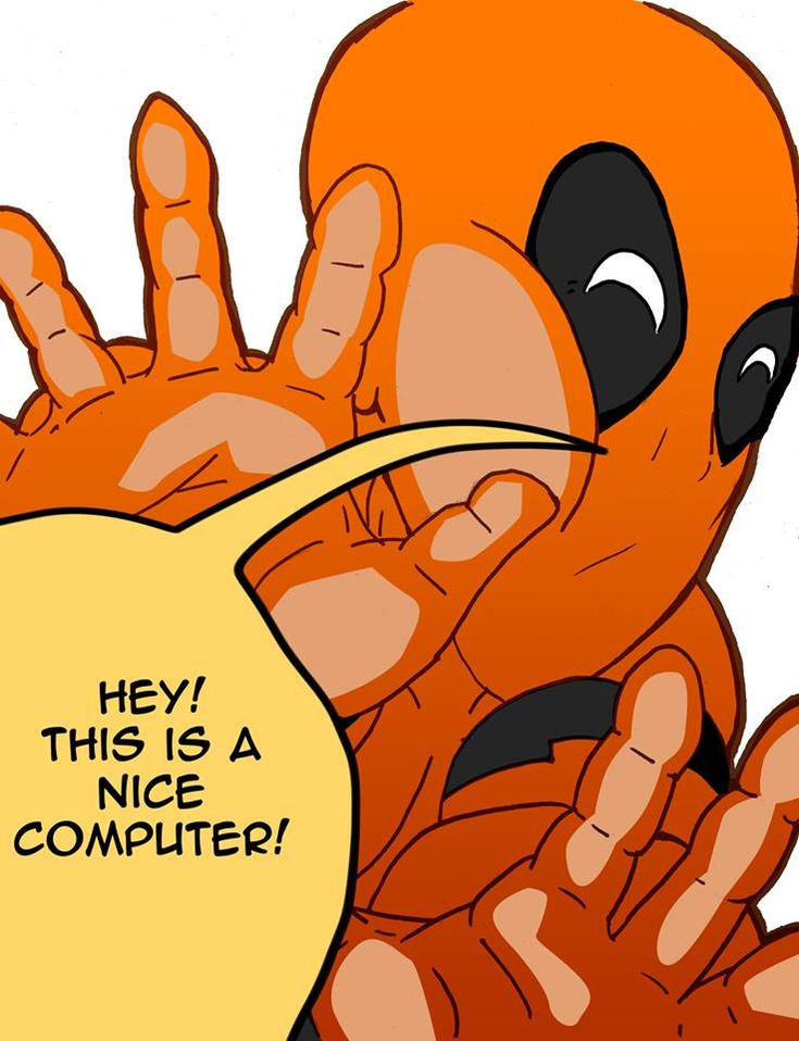 Deadpool likes your computer by Tyler Pham>>>>>>>I love it when deadpool breaks through the fourth wall