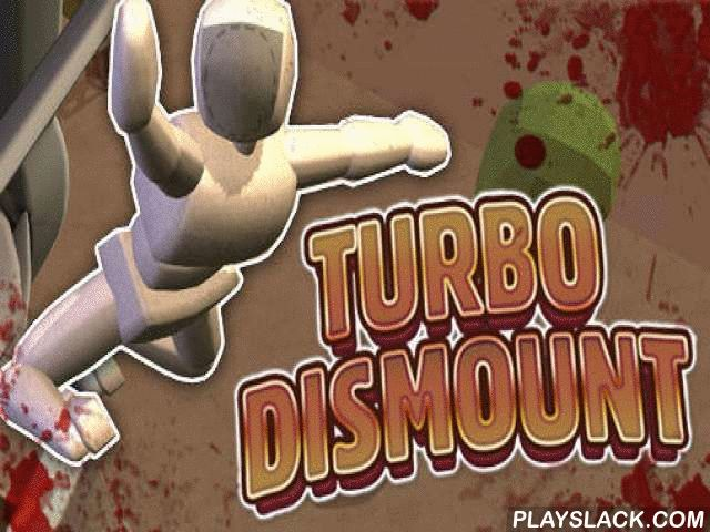 Turbo Dismount Android Game - playslack.com , Make noise experiments on cars fail-safe movement and achieve scores of harms. reproduce an intended street traffic mishap in command to find out the degree of destruction of the automobile and associates. Driver's or passenger's seat will be taken by an artificial equipped with devices deciding harms. have points of characters, make hindrances, registerly dissimilar categories of technologies, examine dissimilar levels and achieve bonuses.
