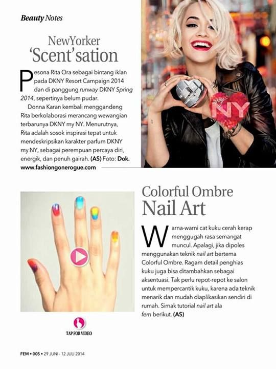 Ombre Nail-Art Tutorial at Fem Digital Magazine.  Klik link di bawah ini untuk lihat videonya: http://www.youtube.com/watch?v=kc2cuWRq2O8  #NailArt #DIY #Video #Tutorial #Ombre #Colorful #Fame #DigitalMagazine #TsumeChan #TsumeNoDiary #RitaOra