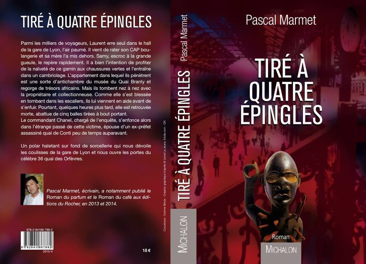 Tiré à 4 épingles - Pascal Marmet