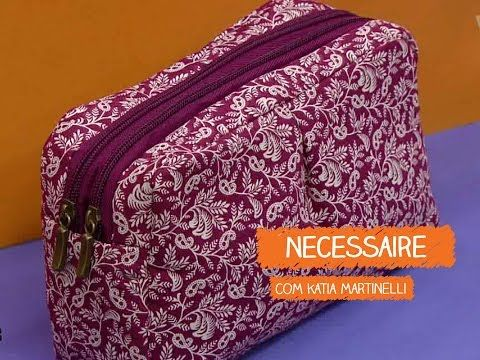 Necessaire - Kátia Martinelli | Vitrine do Artesanato na TV - Gazeta - YouTube
