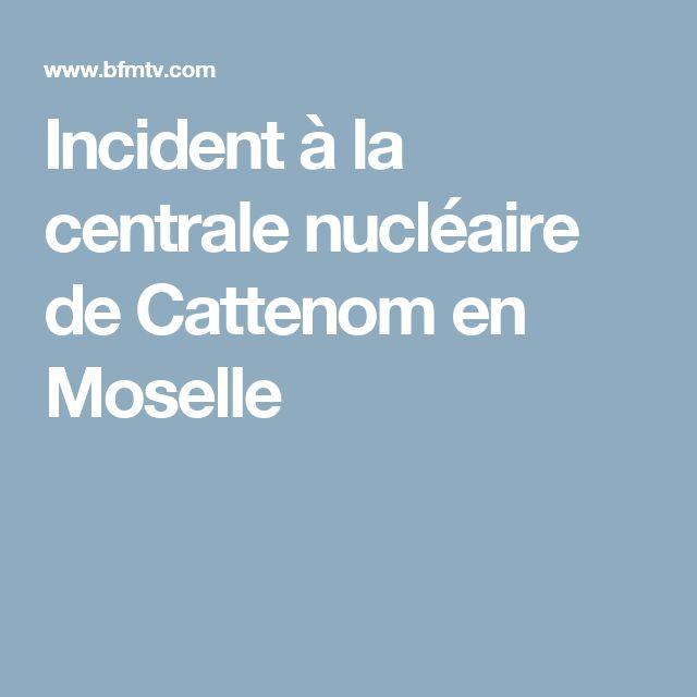 Incident à la centrale nucléaire de Cattenom en Moselle