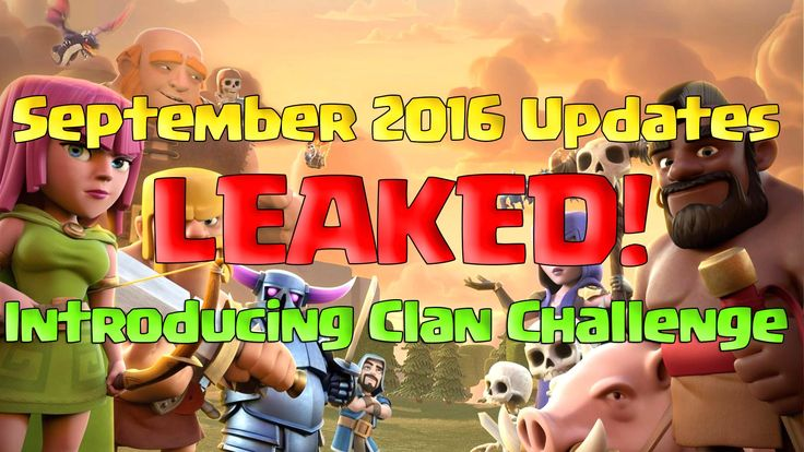Clash of Clans Updates: Clash Of Clans September 2016 Updates Sneak Peek. Clash Of Clans September 2016 Updates Sneak Peek. Clan Challenge 2016 updates. Arranged war 2016 updates. Clash Of Clans 2016 updates release date. Clash of clans September 2016 updates review. Clash of clans upcoming updates rumors 2016. Read clash of clans upcoming updates september 2016 on supercell forum: http://ift.tt/2cTNS3C  Clash of clans upcoming september 2016 updates release date. Clash of clans 2016 updates…