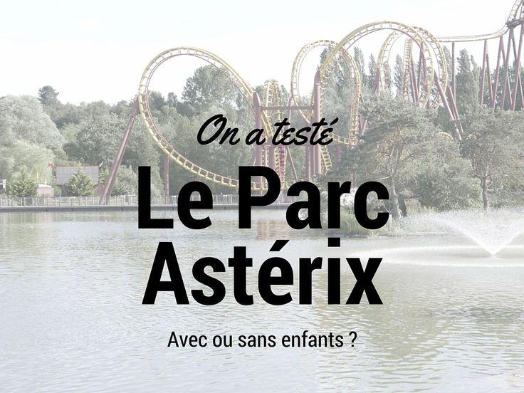 On a testé le parc Astérix en famille et entre amis