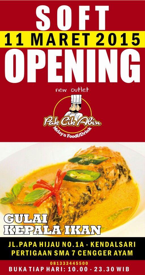Hari ini 11 Maret '15, Opening New Outlet Kedai Pak Cik Abin Jl. Papa Hijau No. 1.   New menu: GULAI KEPALA IKAN, 50%Off. Ayuk mampir...  www.infomalangraya.net