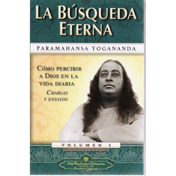 Ahora estoy leyendo La Búsqueda Eterna de Paramahansa Yogananda