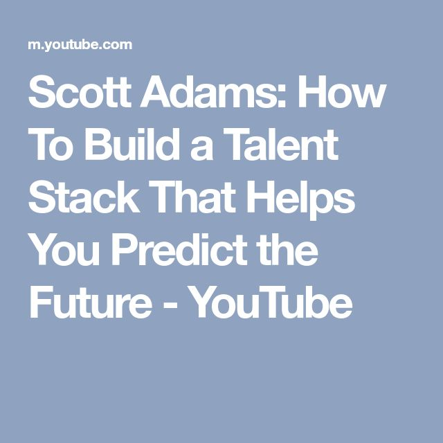 50 best scott adams images on pinterest scott adams how to build a talent stack that helps you predict the future fandeluxe Gallery