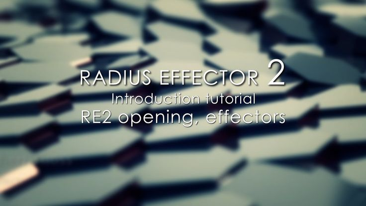 Radius Effector 2 Introduction tutorial