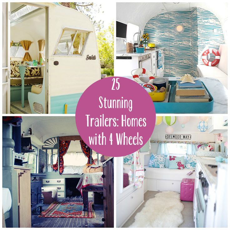 25 Stunning Trailers: Homes with 4 Wheels... I cabn see a make-over coming for both the living quarters in my horse trailer and the camper!!