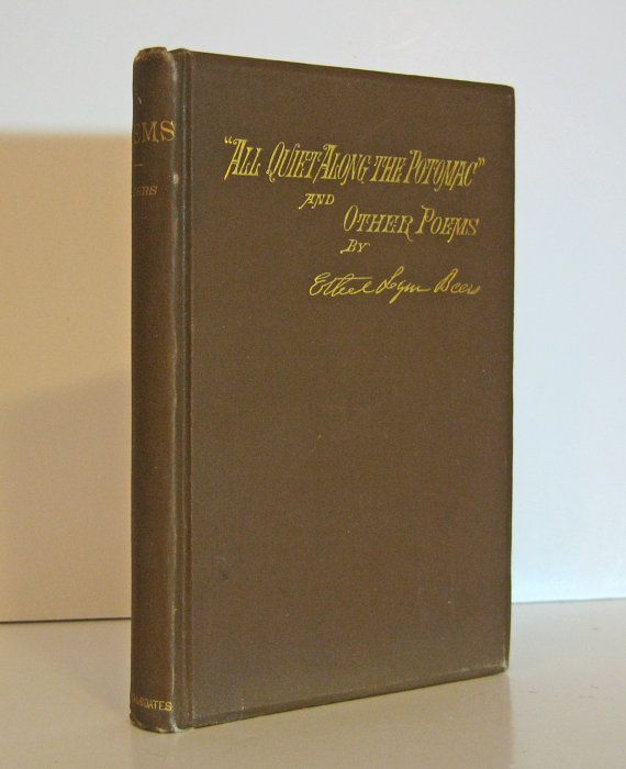 """Cursed Book. The Great Patriotic Poem about the Civil War, """"All Quiet on the Potomac"""" by Ethel Lynn Beers. The First Edition, published in 1879 by Porter and Coates. For sale by ProfessorBooknoodle, $75.00"""