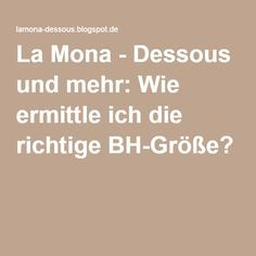 La Mona - Dessous und mehr: Wie ermittle ich die richtige BH-Größe?