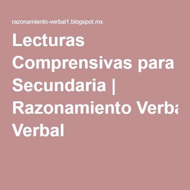 Lecturas Comprensivas para Secundaria | Razonamiento Verbal