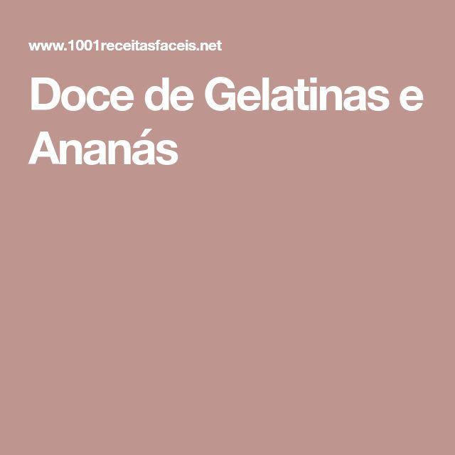 Doce de Gelatinas e Ananás