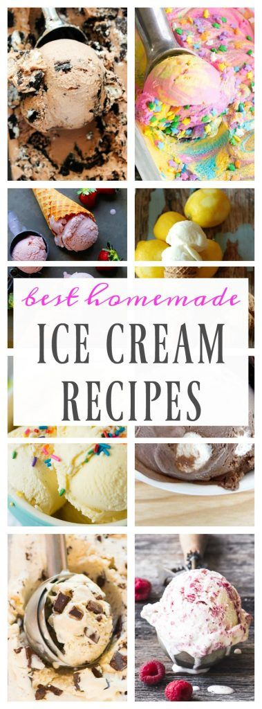 BEST HOMEMADE ICE CREAM RECIPES - A Dash of Sanity