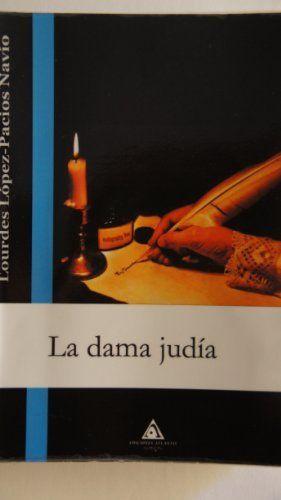 La Dama Judia (Spanish Edition) - Kindle