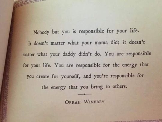 What To Do When The One You Love Doesn T Love You Back: Nobody But You Is Responsible For Your Life. It Doesn't
