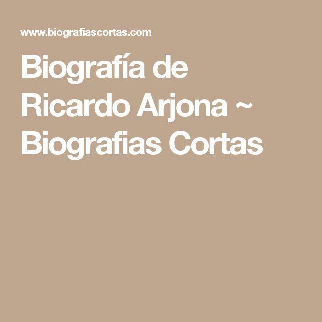 Biografía de Ricardo Arjona ~ Biografias Cortas