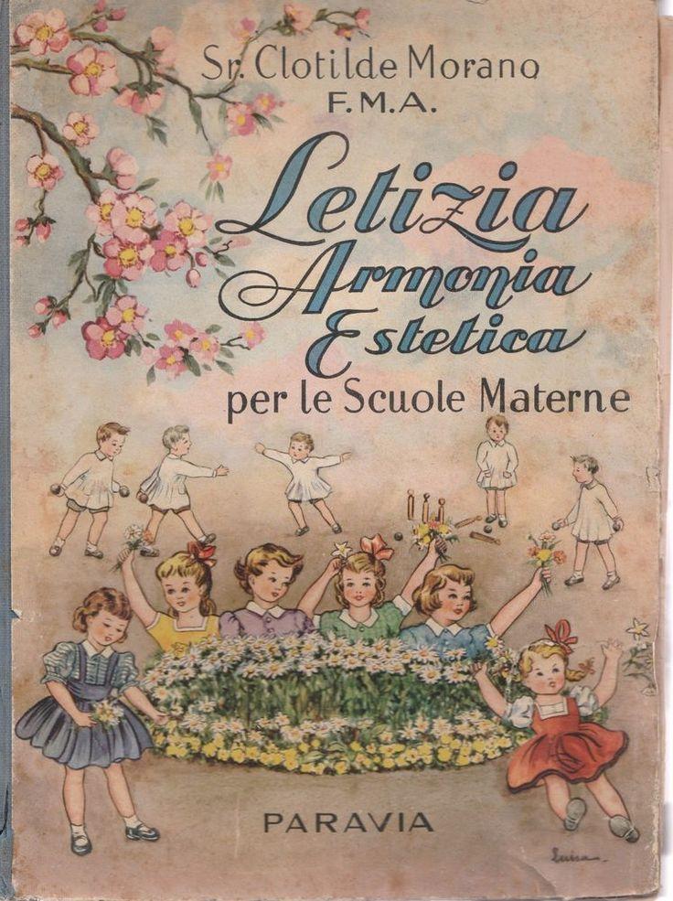 Sr. Clotilde Morano Letizia Armonia Estetica per le Scuole Materne Paravia 1953
