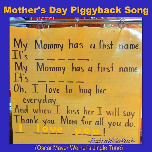 Mother's Day Song... Sung to the Oscar Mayer Weiner's jingle tune. Too cute! Could sub in Daddy, Mimi, etc...