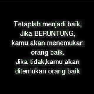 Tetaplah Menjadi Baik...