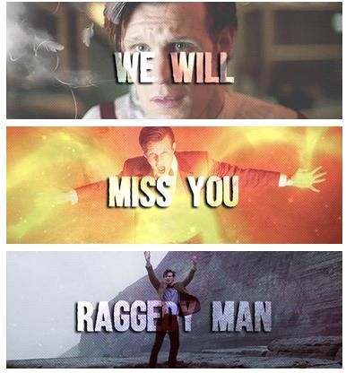We will miss you Raggedy Man. So much. You were by FAR my favorite doctor, and your sense of humor and positivity helped me through some dark times. I will never be able to thank you enough.