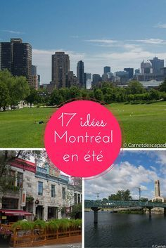 Visiter Montréal - 17 idées de choses à faire, à voir et à goûter