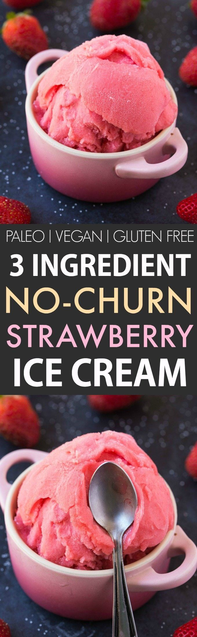 3 Ingredient Blender Strawberry Ice Cream (V, GF, P, DF)- No-Churn, easy and fool-proof ice cream (nice cream) made with three easy ingredients and NO ice-cream maker needed! {vegan, gluten free, paleo recipe}- thebigmansworld.com