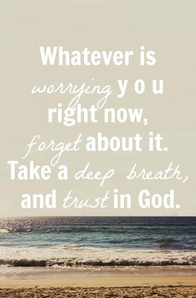 Just take a deep breath and trust him
