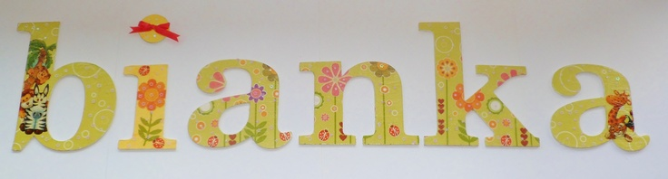 Hand made letters with baby's name to put on a wall