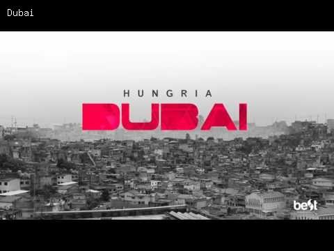 Dubai - Hungria Hip Hop | Letra da Música