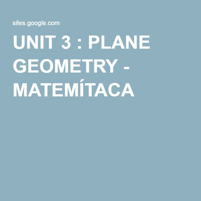UNIT 3 : PLANE GEOMETRY - MATEMÍTACA
