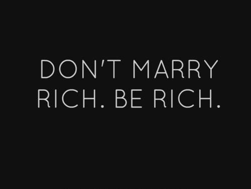 "True wealth does not come from ""things"".. Any more than a whore to marriage is a wealthy woman."