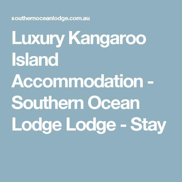 Luxury Kangaroo Island Accommodation - Southern Ocean Lodge Lodge - Stay