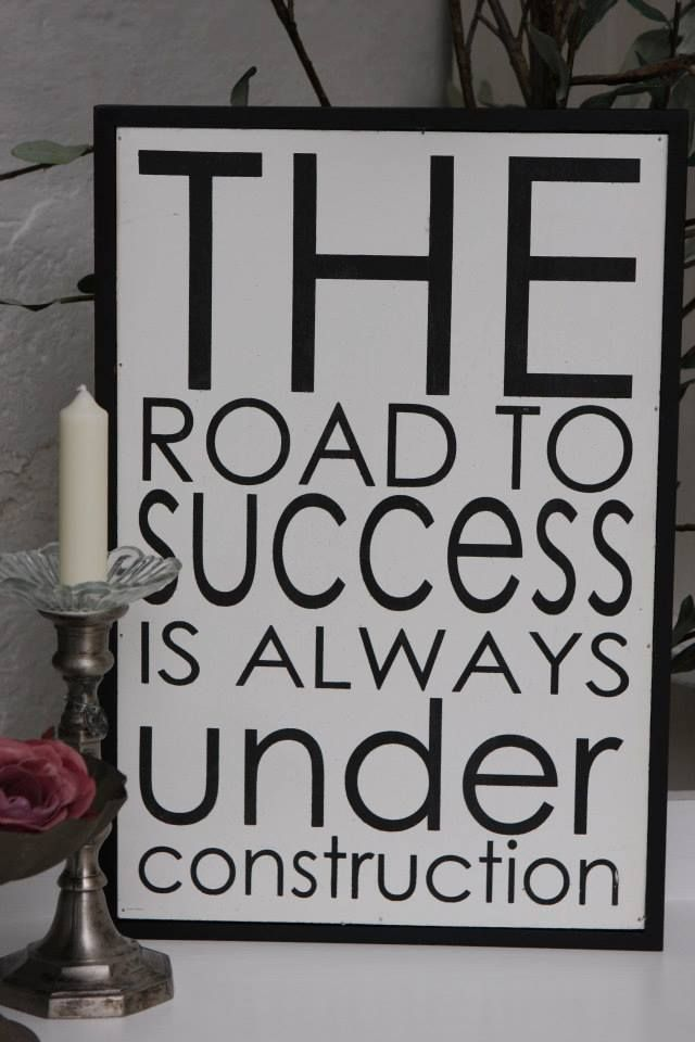 The Road to Success...                                                                                                                                                     More