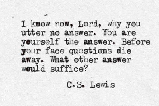 ― C.S. Lewis