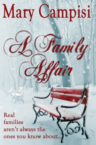 A Family Affair by Mary Campisi, http://www.amazon.com/dp/B004OL2OKK/ref=cm_sw_r_pi_dp_13T-qb1ZE025S