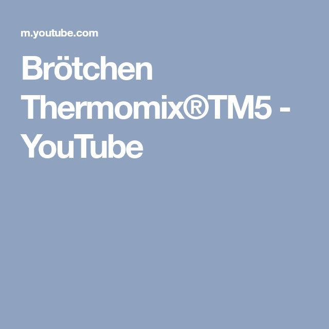 Brötchen Thermomix®TM5 - YouTube