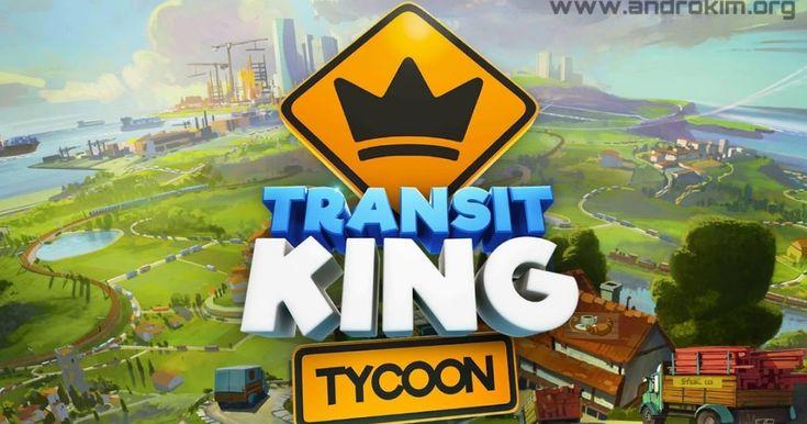 Transit King Tycoon Mod Apk   ألعاب مهكرة للاندرويد in 2019