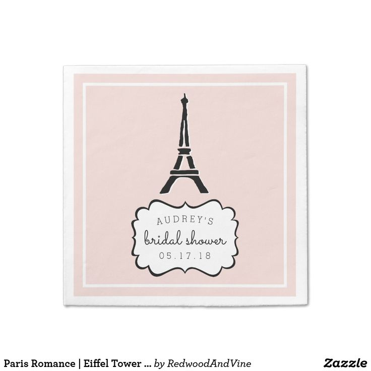 Paris Romance | Eiffel Tower Bridal Shower Paper Napkin Designed to coordinate with our Paris Romance bridal shower invitation and accessory collection, these chic blush pink and white napkins feature an Eiffel Tower illustration with the guest of honor's name, event type and date.