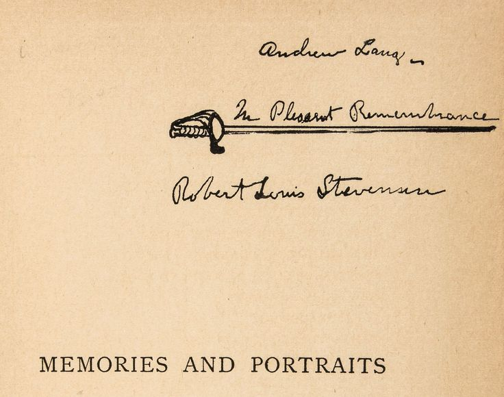 Stevenson (Robert Louis) Memories & Portraits,  first edition, signed presentation inscription from the author to Andrew Lang over a small drawing of a sword, original buckram, some light rubbing to lower covers and along joints and corners, but a near-fine example otherwise, 8vo, 1887.