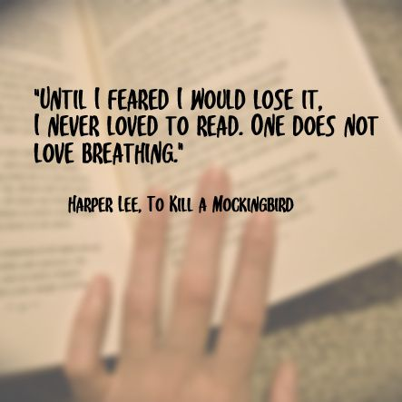Quote on Reading | Harper Lee, To Kill a Mockingbird