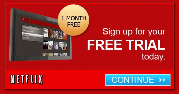 Get a 1 Month Free Trial from Netflix
